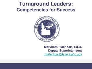 Turnaround Leaders: Competencies for Success