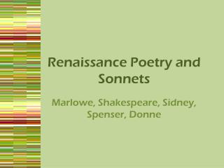 Renaissance Poetry and Sonnets