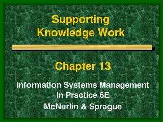 Supporting  Knowledge Work