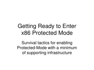 Getting Ready to Enter x86 Protected Mode