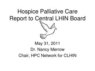 Hospice Palliative Care Report to Central LHIN Board