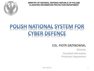 Polish National System  FOR Cyber  Defence