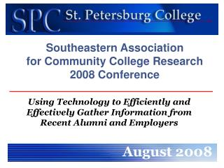 Southeastern Association  for Community College Research  2008 Conference