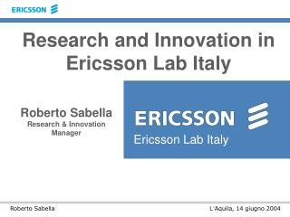 Roberto Sabella Research & Innovation Manager