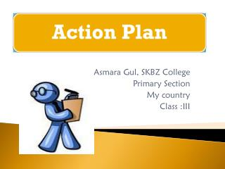 Asmara Gul, SKBZ College Primary Section My country Class :III