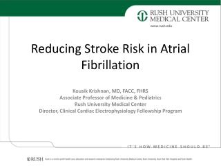 Reducing Stroke Risk in Atrial Fibrillation