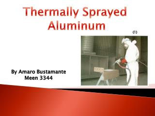 Thermally Sprayed  Aluminum