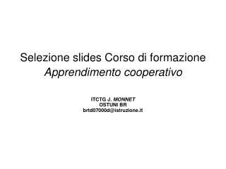 Selezione slides Corso di formazione  Apprendimento cooperativo