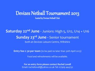 Devizes Netball Tournament 2013 hosted by Devizes Netball Club