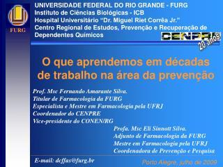 UNIVERSIDADE FEDERAL DO RIO GRANDE - FURG Instituto de Ciências Biológicas - ICB