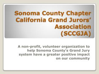 Sonoma County Chapter California Grand Jurors' Association (SCCGJA)