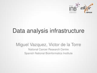 Data analysis infrastructure
