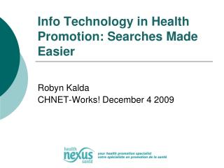 Info Technology in Health Promotion: Searches Made Easier