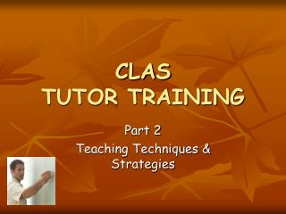 CLAS TUTOR TRAINING