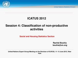 ICATUS 2012 Session 4: Classification of non-productive activities