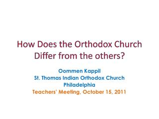 How Does the Orthodox Church Differ from the others?
