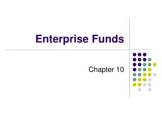Enterprise Funds