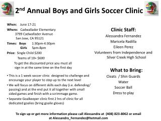 2 nd  Annual Boys and Girls Soccer Clinic