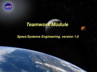 Teamwork Module Space Systems Engineering, version 1.0