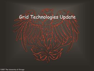 Grid Technologies Update
