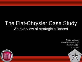 The Fiat-Chrysler Case Study