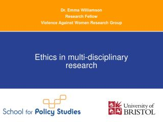 Dr. Emma Williamson Research Fellow Violence Against Women Research Group