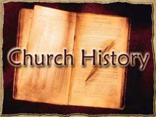 The First Sixty Five Years of Church History