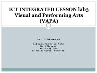 ICT INTEGRATED LESSON lab3 Visual and Performing Arts (VAPA)