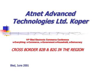 Atnet Advanced Technologies Ltd. Koper
