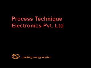 Process Technique Electronics Pvt. Ltd