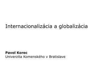 Internacionalizácia a globalizácia