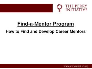 Find-a-Mentor Program How to Find and Develop Career Mentors