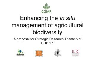 Enhancing the  in situ  management of agricultural biodiversity