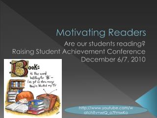 Motivating Readers