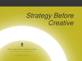 Strategy Before Creative