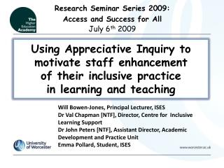 Using Appreciative Inquiry to motivate staff enhancement of their inclusive practice in learning and teaching