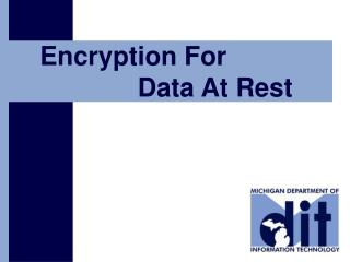 Encryption For 			Data At Rest