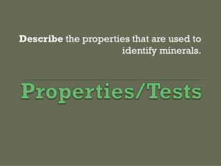 Properties/Tests