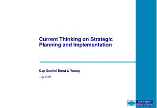 Current Thinking on Strategic Planning and Implementation