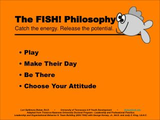 The FISH! Philosophy