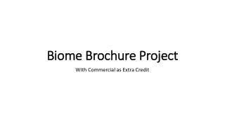Biome Brochure Project