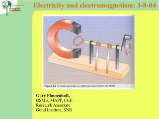 Electricity and electromagnetism: 3-8-04