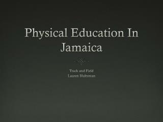 Physical Education In Jamaica