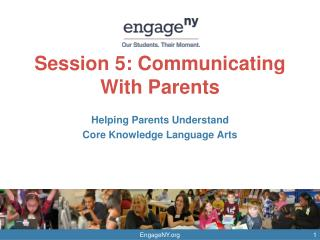 Session 5: Communicating With Parents