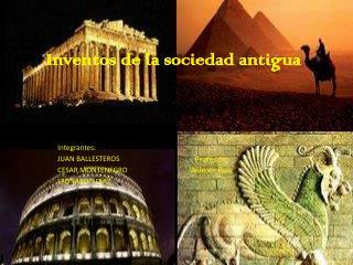 Inventos de la sociedad antigua