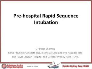 Pre-hospital Rapid Sequence Intubation
