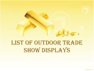 List of outdoor Trade show displays