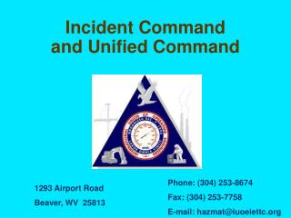 Incident Command  and Unified Command