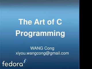 The Art of C Programming