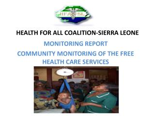 HEALTH FOR ALL COALITION-SIERRA LEONE